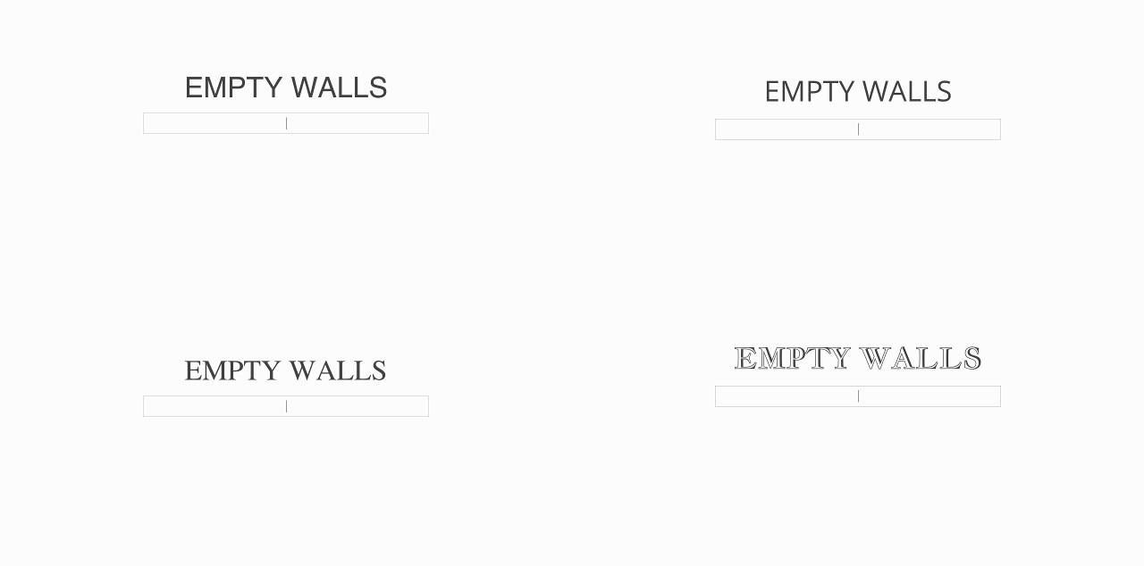 typeface-emptywalls